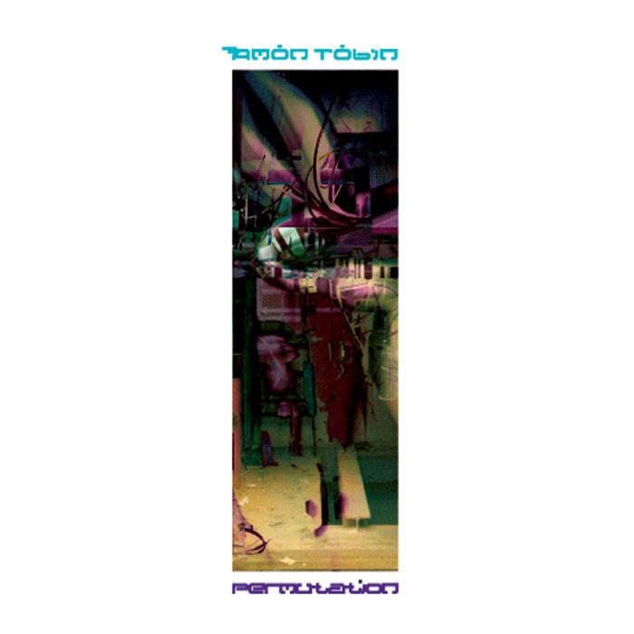 by amon tobin permutation   amon tobin  rh   amontobinmusic bandcamp com