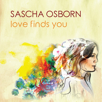 Love Finds You EP by Sascha Osborn