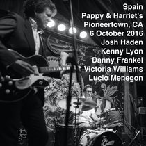 Spain Pappy & Harriet's Pioneertown, CA 6 October 2016 cover art