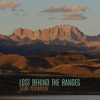 Lost Behind the Ranges by JasonTylerBurton