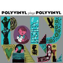 Polyvinyl Plays Polyvinyl cover art
