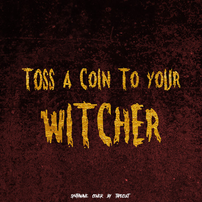 27+ Toss A Coin To Your Witcher Download  Background