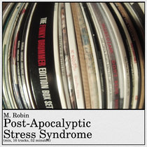 Post-Apocalyptic Stress Syndrome (mix, 2015, 16 tracks, 52 minutes) cover art