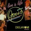 Opus - Live Is Life (DeeJayOvi ReDrum)