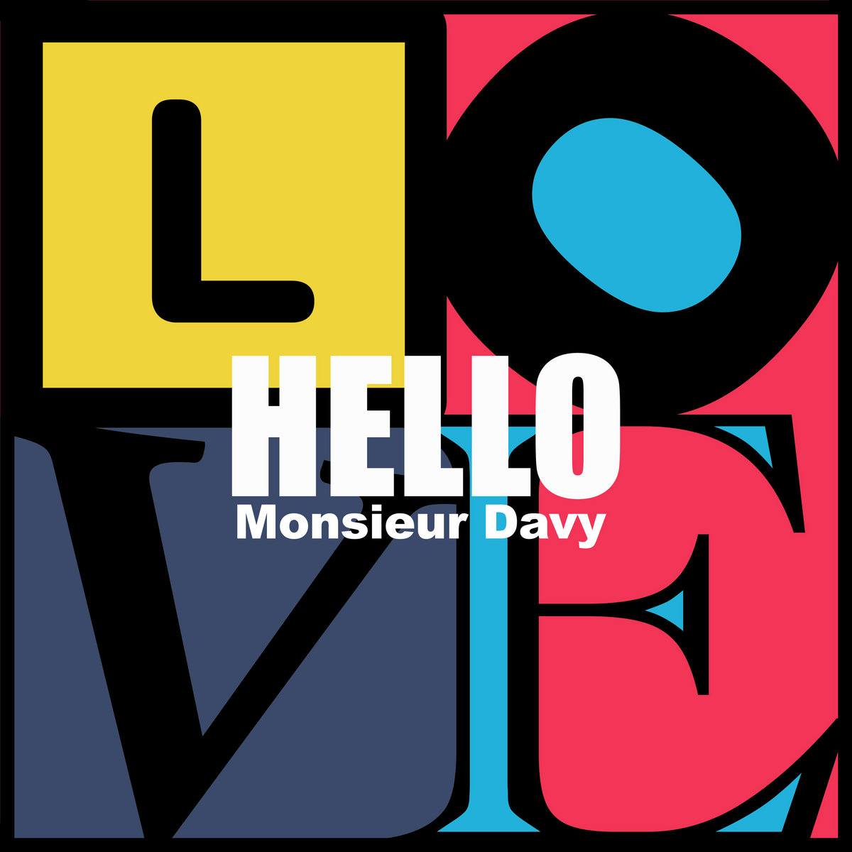 Hello Love by Monsieur Davy