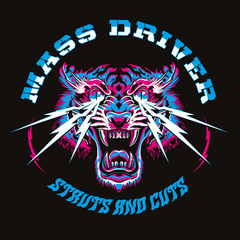 Struts and Cuts (Album) by Mass Driver