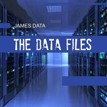 The Data Files by James Data