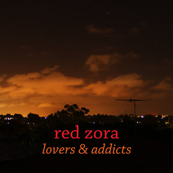 Lovers & Addicts by Red Zora
