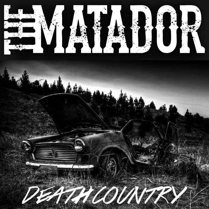 Gutter Slut From Death Country By The Matador