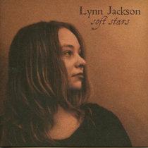 Lynn Jackson - Soft Stars cover art