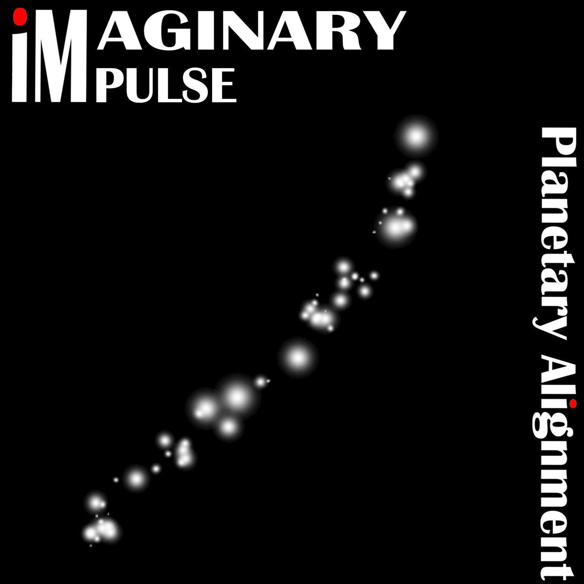 Planetary Alignment | Imaginary Impulse