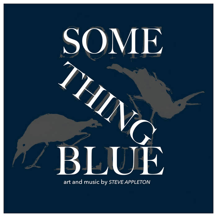 Something Blue – Steve Appleton