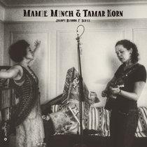Mamie Minch & Tamar Korn, 7 Inch Series cover art