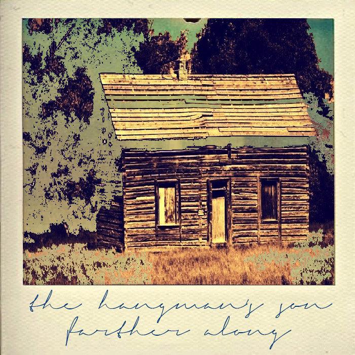 Farther Along | The Hangman's Son
