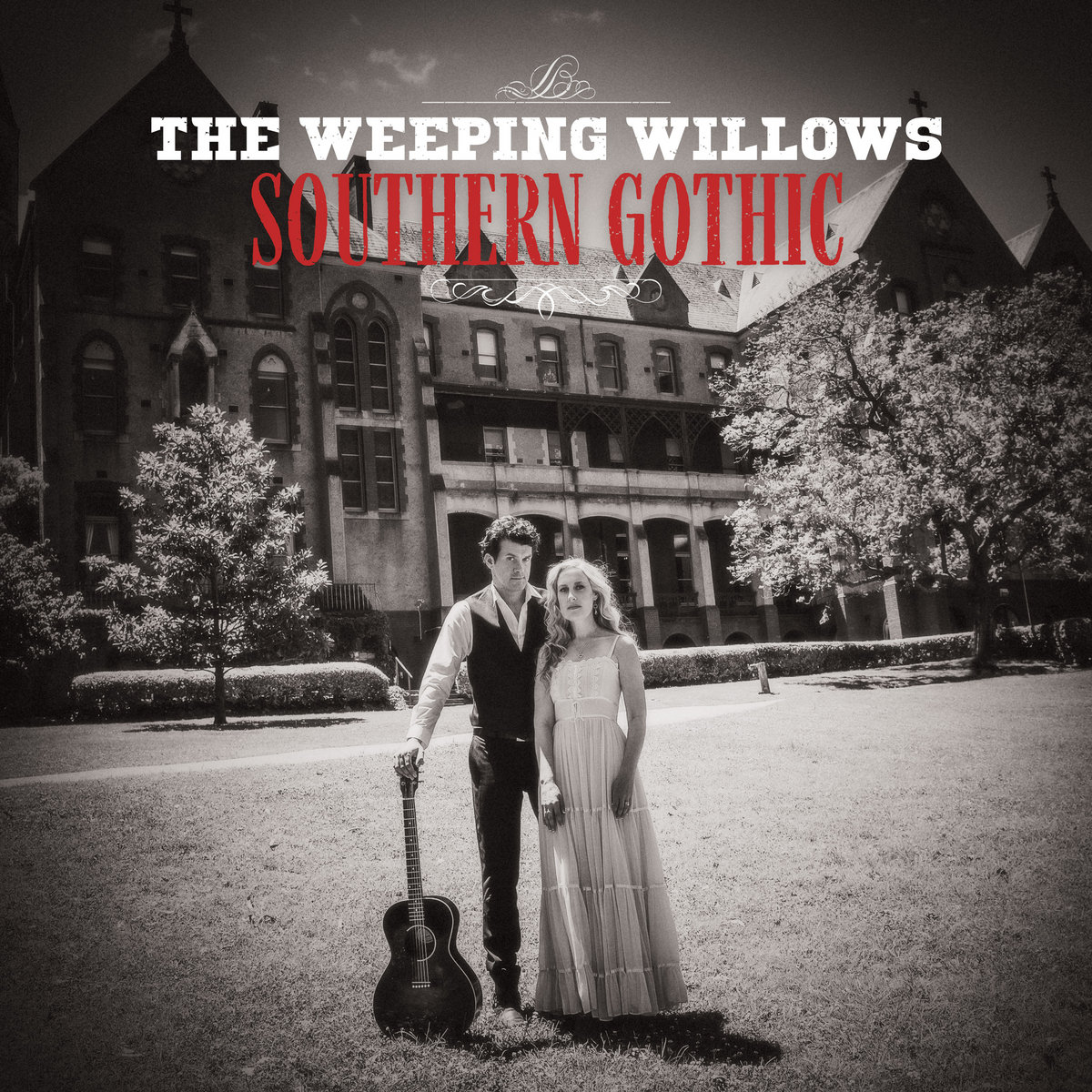 Southern Gothic | The Weeping Willows