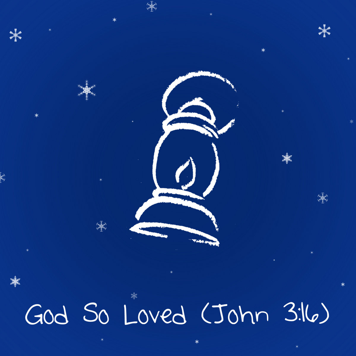 God So Loved (John 3:16)   Lantern Music