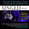 S.I.N.G.E.D. Volume 2 - Synthwave Industrial Noise Gothic Electronic Darkwave - Dark Alternative Music Bands from Australia and New Zealand Cover Art