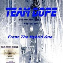 Team Dope The Promo Mix Tape cover art