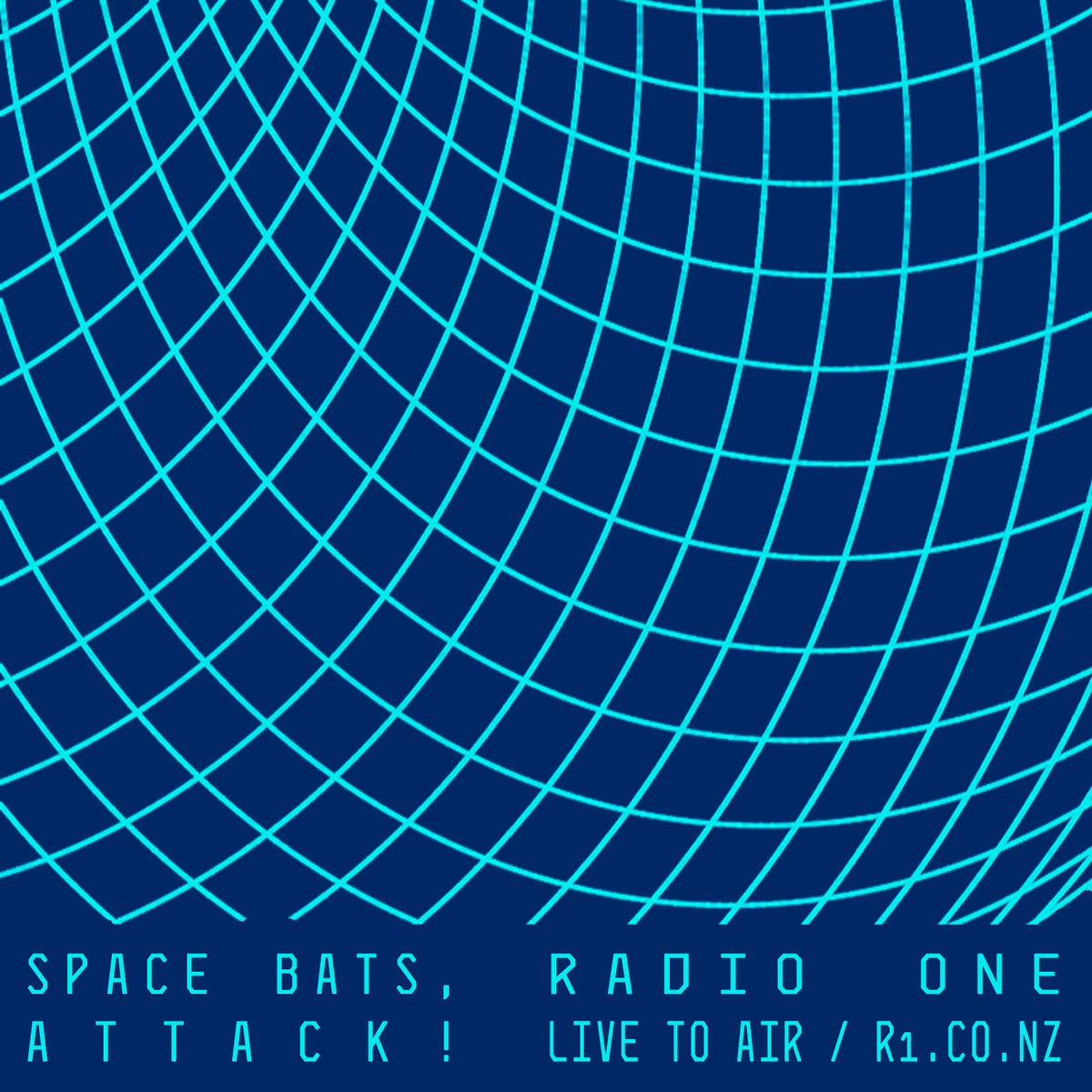 Radio One / Live To Air | Space Bats, Attack!