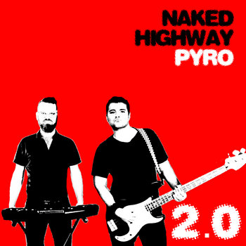 Pyro 2.0 by Naked Highway