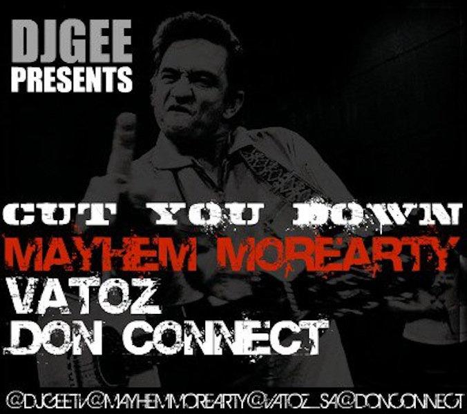Cut You Down (Runnin) by DJ GEE Vatoz, Don Connect, Mayhem