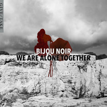 We Are Alone Together cover art