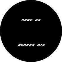 (Bunker 013) Rude 66 cover art