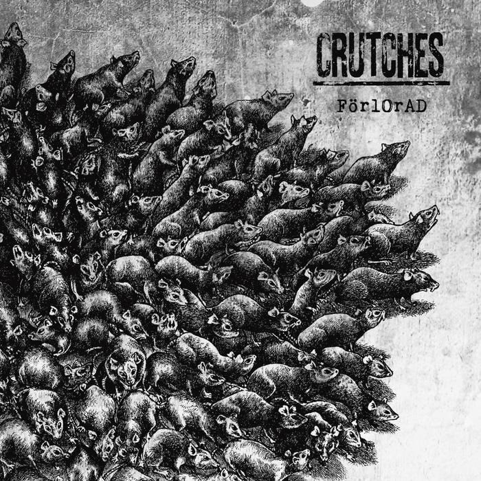 CRUTCHES – FörlOrAD