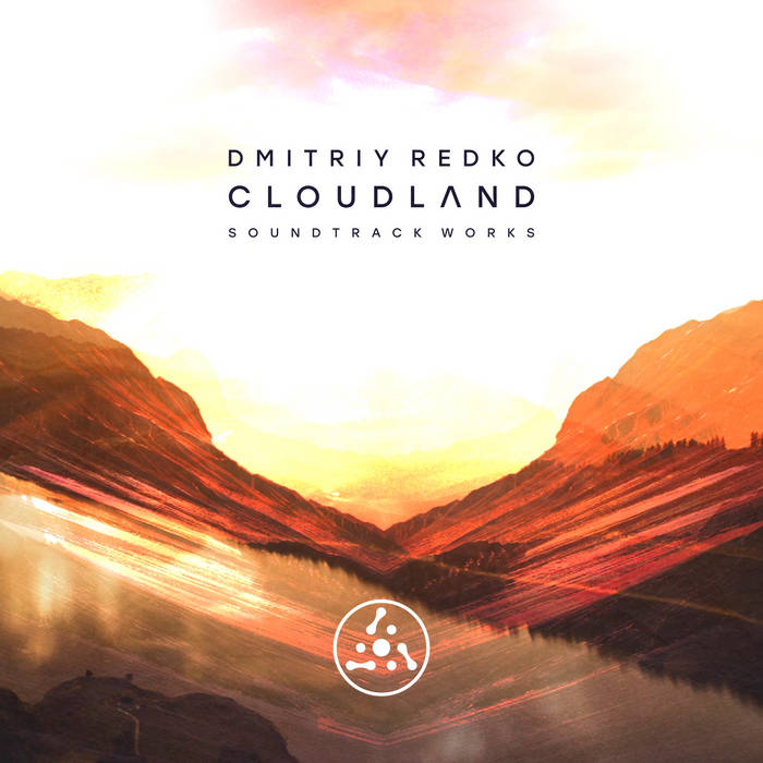 Dmitriy Redko - Cloudland. Soundtrack Works
