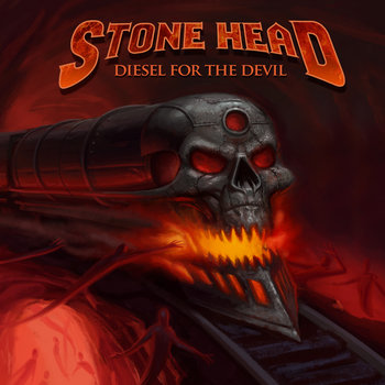 Diesel For The Devil by Stone Head