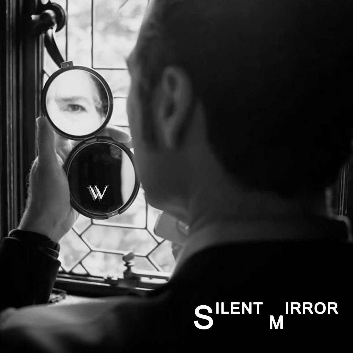 Silent Mirror by William Wilson