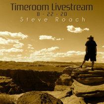 Timeroom Livestream 8 - 22 - 2020 cover art