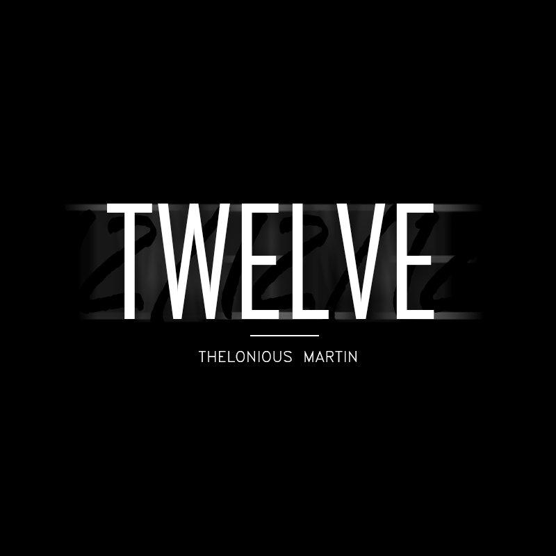 twelve thelonious martin