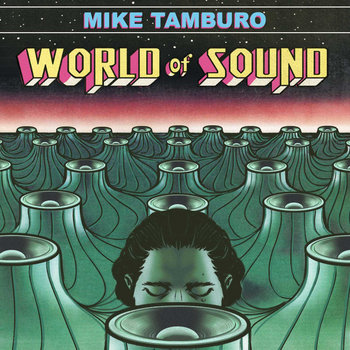 World of Sound by Mike Tamburo