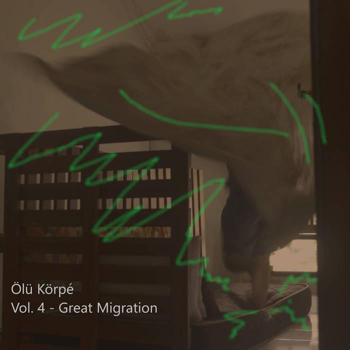 Ölü Körpe – Vol. 4 – Great Migration
