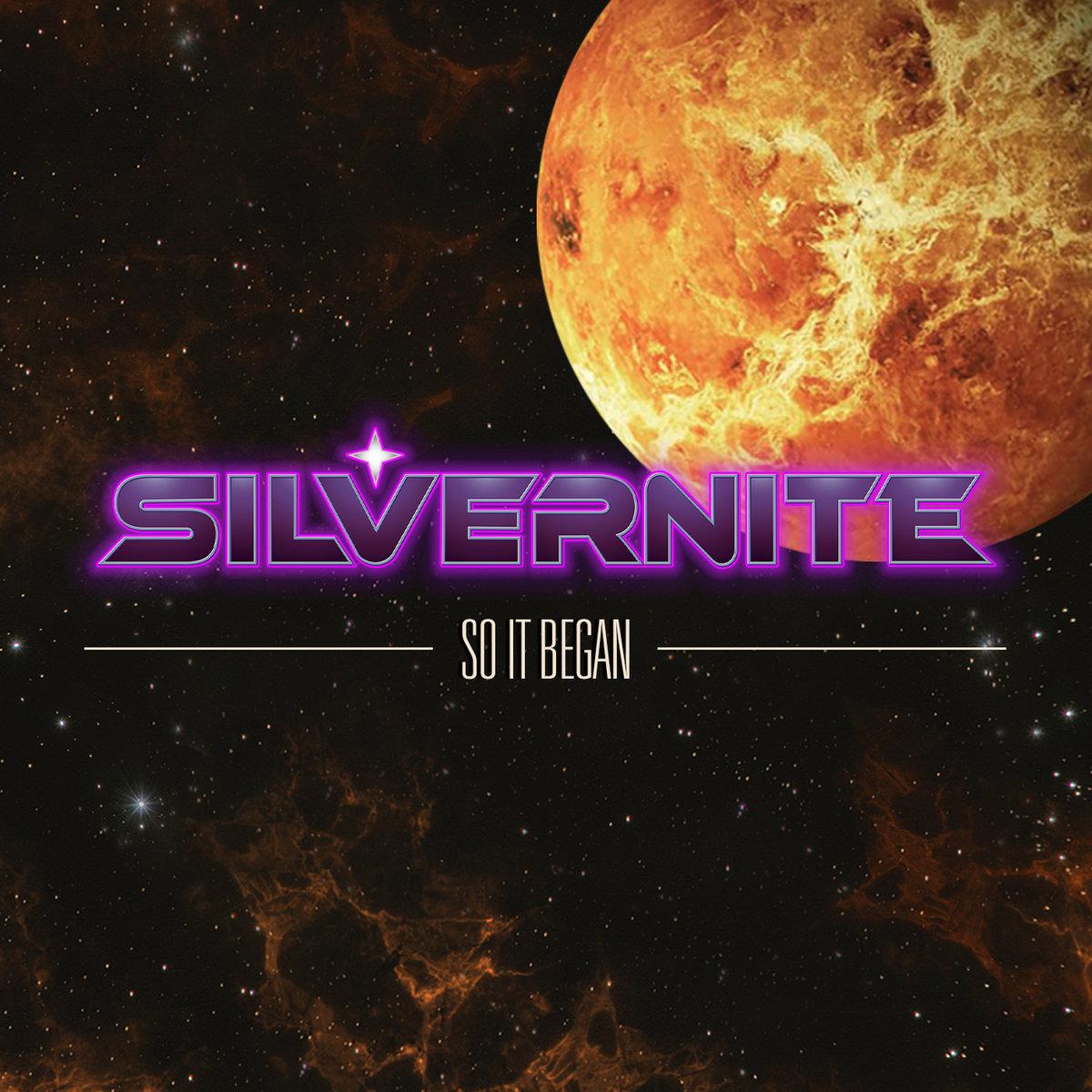 """Resultado de imagen de Silvernite """"SO IT BEGAN"""""""