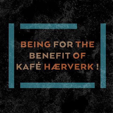 Being for the Benefit of Kafé Hærverk! main photo