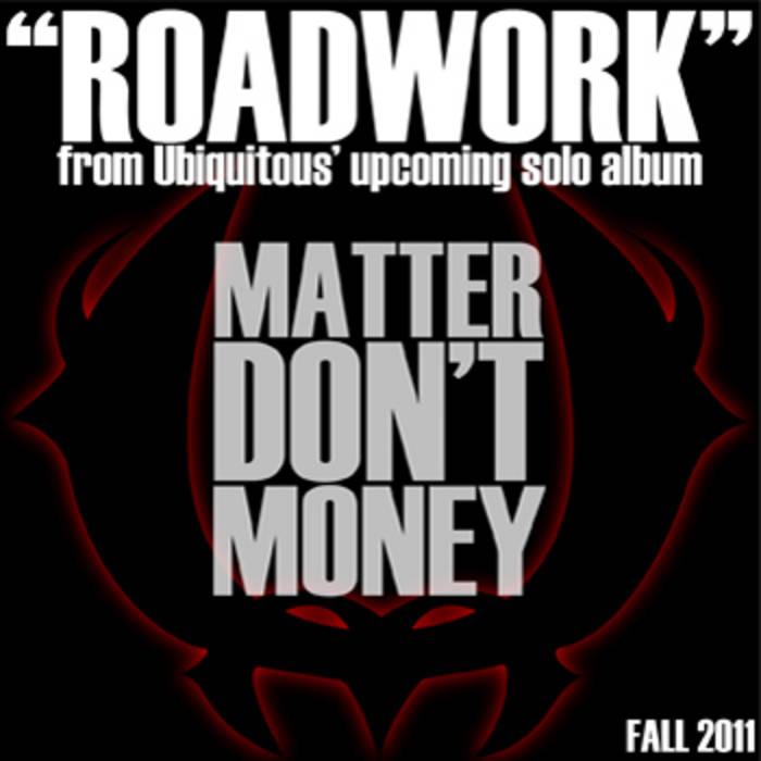 Ubiquitous (of ces cru) matter don't money (full album) +.