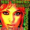Beyoncé - Run The World (MRC Riddims Remix) Cover Art