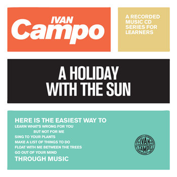 A Holiday With The Sun by Ivan Campo