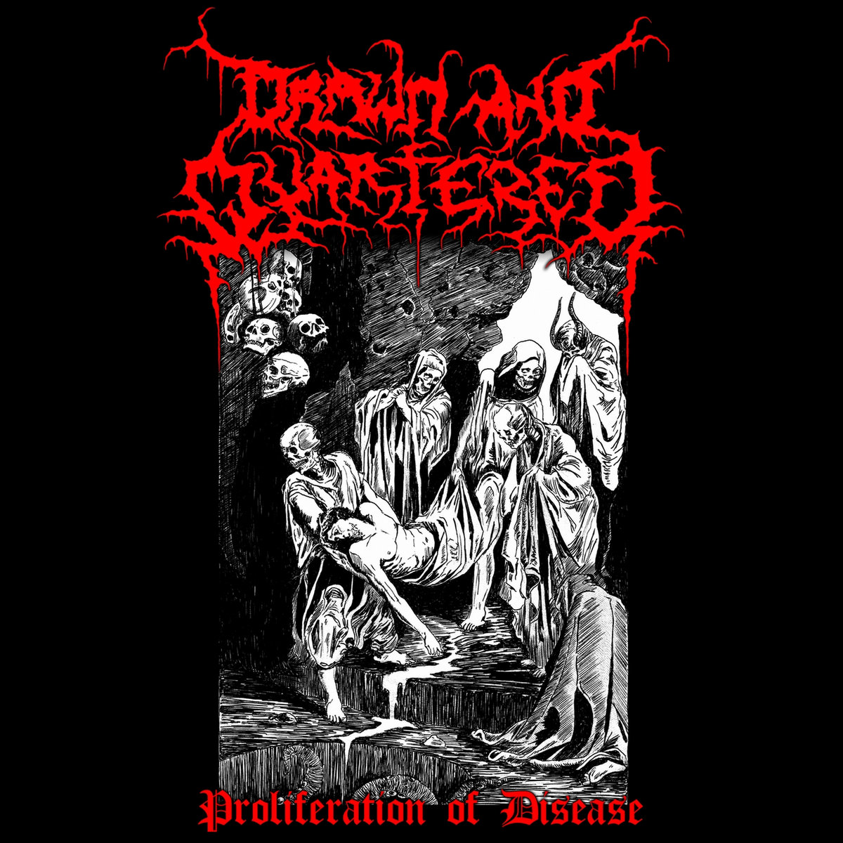[review] Drawn and Quartered - Proliferation of Disease (2018)