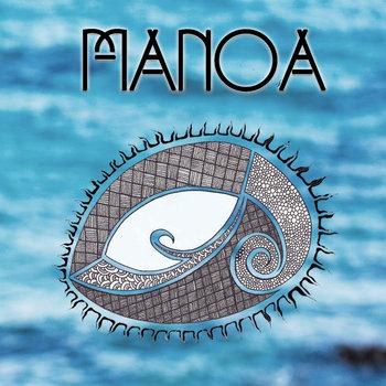 Mauna Kea feat. Bobby Alu by Manoa