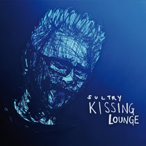 Sultry Kissing Lounge (Crimson ProjeKCt Tour 2014) cover art