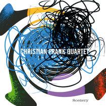 """Christian Frank Quartet: """"Scenery"""" cover art"""