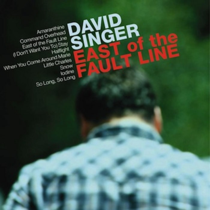 East Of The Fault Line | David Singer & The Sweet Science