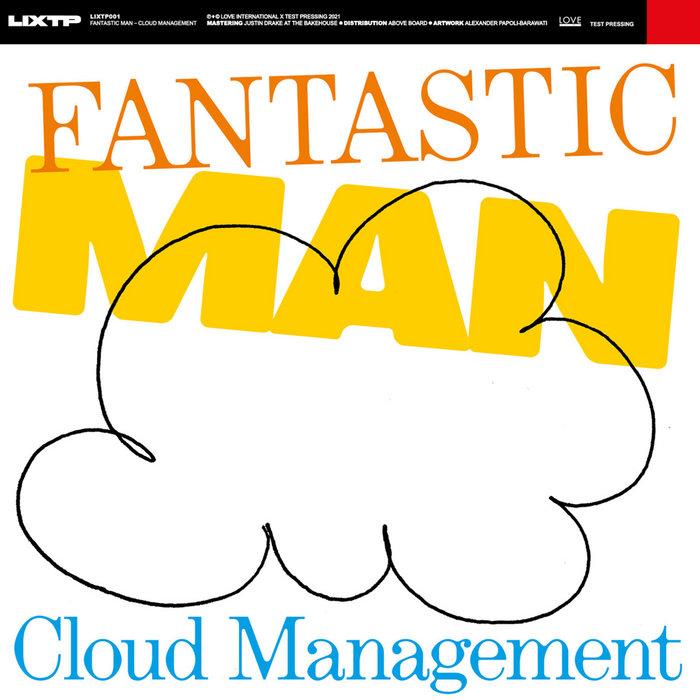 Cloud Management (LIXTP001), by Fantastic Man
