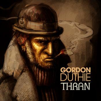Thran by Gordon Duthie