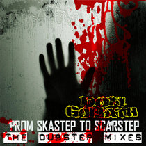 From Skastep to Scarstep - The Dubstep mixes cover art