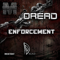 Dread - Enforcement EP{​​MOCRCYD047} cover art