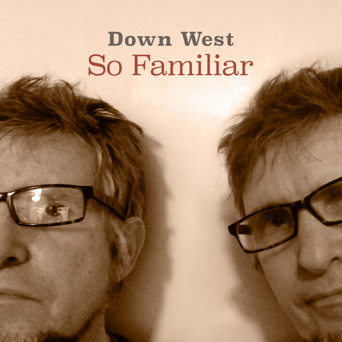 So Familiar by Down West
